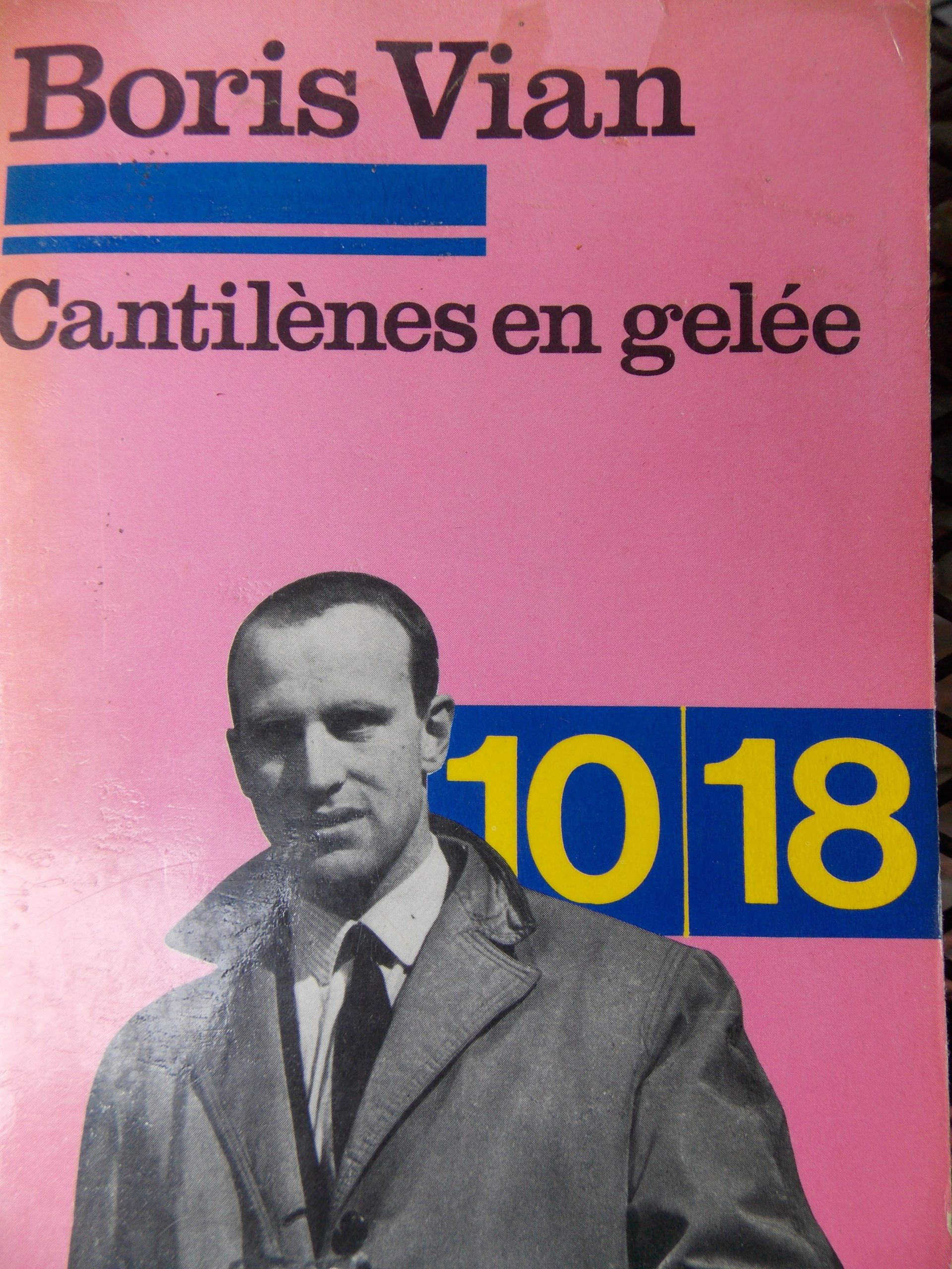 Boris Vian, Cantilene in gelatina